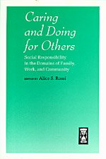 Caring and Doing for Others: Social Responsibility in the Domains of Family, Work, and Community