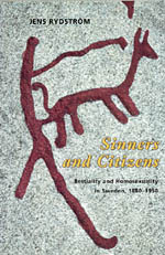 Sinners and Citizens: Bestiality and Homosexuality in Sweden, 1880-1950