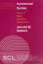 Autolexical Syntax: A Theory of Parallel Grammatical Representations
