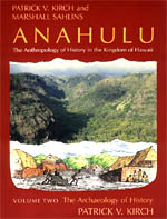 Anahulu: The Anthropology of History in the Kingdom of Hawaii, Volume 1