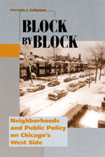 Block by Block: Neighborhoods and Public Policy on Chicago's West Side