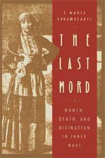 The Last Word: Women, Death, and Divination in Inner Mani