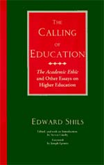 The Calling Of Education The Academic Ethic And Other Essays On  The Calling Of Education