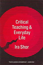 Critical Teaching and Everyday Life