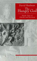 The Hungry God: Hindu Tales of Filicide and Devotion
