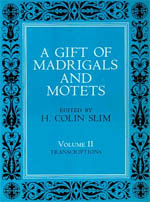 A Gift of Madrigals and Motets, Volume 2: Transcription