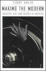 Making the Modern: Industry, Art, and Design in America