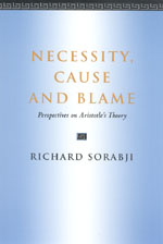 Necessity, Cause and Blame: Perspectives on Aristotle's Theory