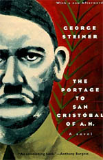 The Portage to San Cristobal of A. H.: A Novel