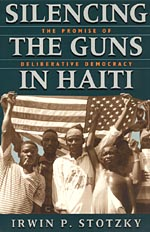 Silencing the Guns in Haiti