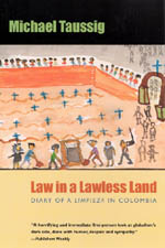 Law in a Lawless Land: Diary of a Limpieza in Colombia