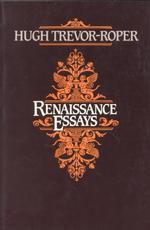 renaissance essays trevor roper renaissance essays