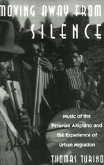 Moving Away from Silence: Music of the Peruvian Altiplano and the Experience of Urban Migration