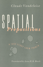 Spatial Prepositions: A Case Study from French