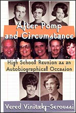 After Pomp and Circumstance: High School Reunion as an Autobiographical Occasion