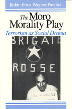 The Moro Morality Play: Terrorism as Social Drama