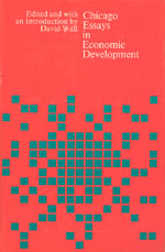 Chicago Essays in Economic Development
