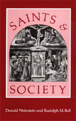 Saints and Society: The Two Worlds of Western Christendom, 1000-1700