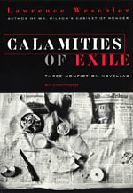 Calamities of Exile: Three Nonfiction Novellas