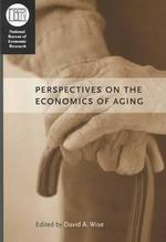 Perspectives on the Economics of Aging