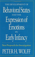 The Development of Behavioral States and the Expression of Emotions in Early Infancy: New Proposals for Investigation