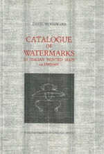 Catalogue of Watermarks in Italian Printed Maps, ca. 1540-1600