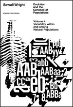 Evolution and the Genetics of Populations, Volume 4