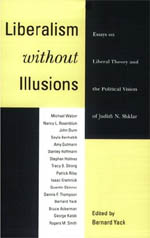 Liberalism without Illusions