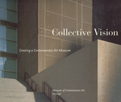 Collective Vision: Creating a Contemporary Art Museum