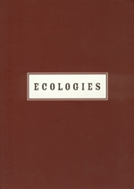 Ecologies: Mark Dion, Peter Fend, Dan Peterman