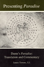 Presenting Paradise: Dante's Paradise: Translation and Commentary