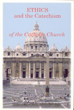 Ethics and the Catechism of the Catholic Church