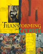 Transforming the Crown: African, Asian, and Caribbean Artists in Britain, 1966-1996