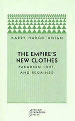 The Empire's New Clothes: Paradigm Lost, and Regained
