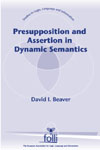 Presupposition and Assertion in Dynamic Semantics