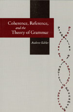 Coherence, Reference, and the Theory of Grammar