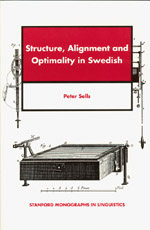 Structure, Alignment and Optimality in Swedish