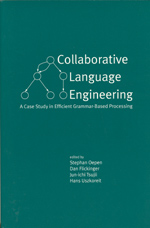 Collaborative Language Engineering: A Case Study in Efficient Grammar-Based Processing