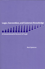 Logic, Convention, and Common Knowledge: A Conventionalist Account of Logic