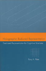 Holographic Reduced Representation: Distributed Representation for Cognitive Structures