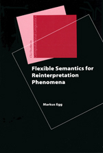 Flexible Semantics for Reinterpretation Phenomena