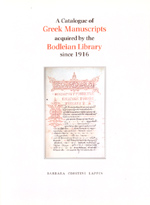 A Catalogue of Greek Manuscripts acquired by the Bodleian Library Since 1916