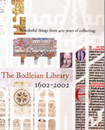 Wonderful Things from 400 Years of Collecting: The Bodleian Library 1602-2002