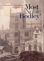 Most Noble Bodley!: A Bodleian Library Anthology