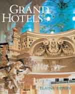 Grand Hotels: Reality and Illusion