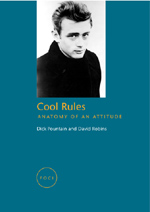 Cool Rules: Anatomy of an Attitude