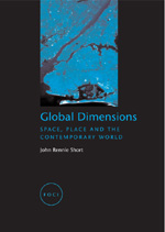 Global Dimensions: Space, Place and the Contemporary World
