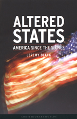 Altered States: America Since the Sixties