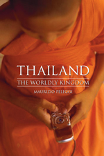 Thailand: The Worldly Kingdom