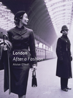 London: After a Fashion